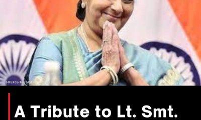 A Tribute to Lt. Smt. Sushma Swaraj